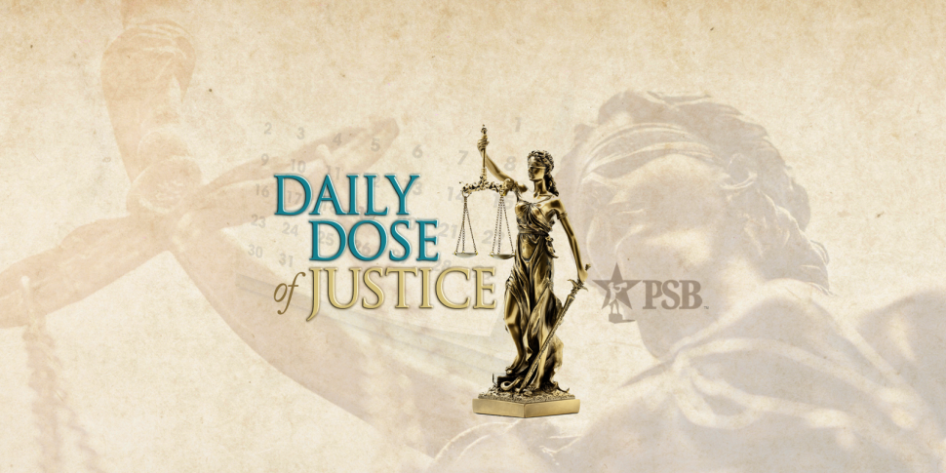 Thursday Daily Dose of Justice