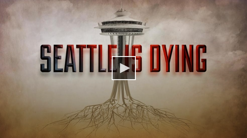 Seattle Is Dying: Examining Failed Liberal Policies
