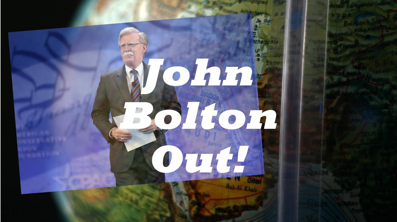 President Trump Fires John Bolton as National Security Advisor
