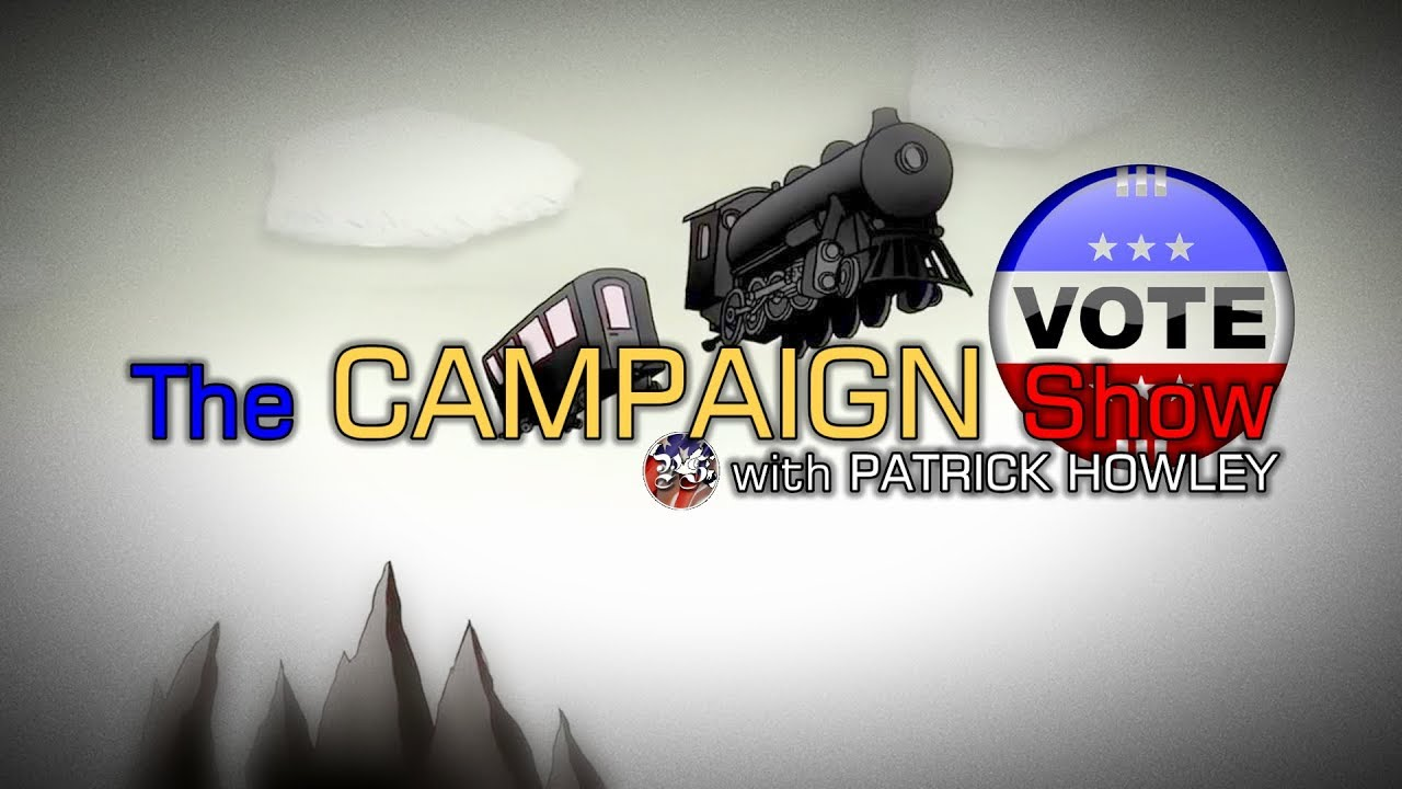 The Campaign Show: Patrick Howley with guest Rachel Bruno