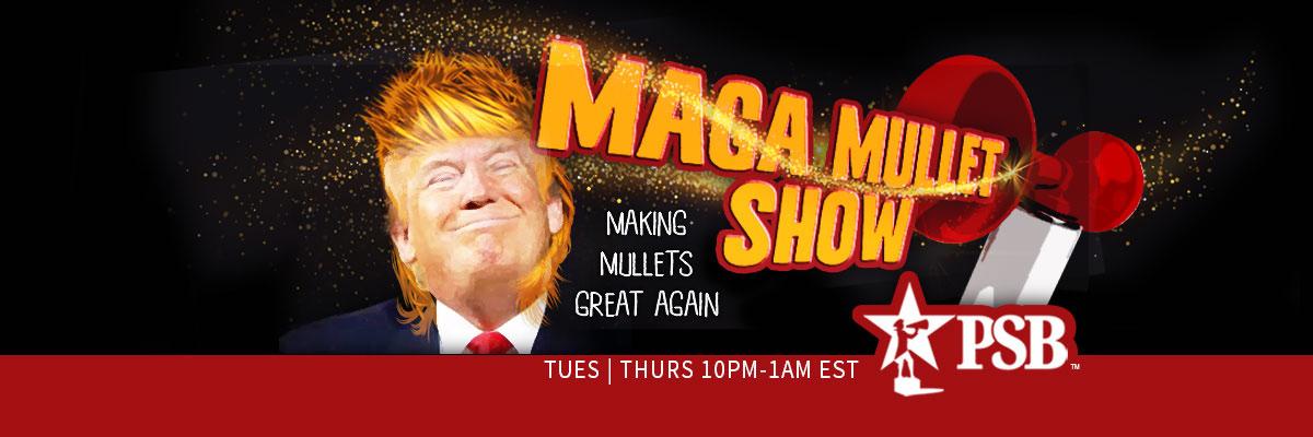 Maga Mullet Show