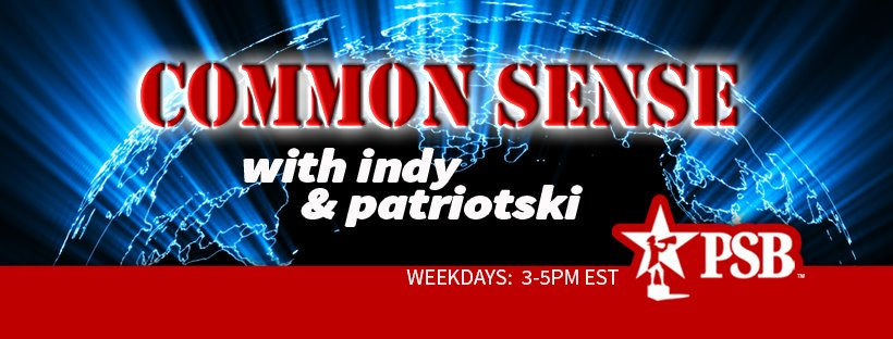 Common Sense with Indy and Patriotski