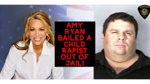 Congressional Candidate Amy Ryan Bailed Child Rapist Out of Jail