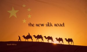 "China – South Africa, Another ""New Silk Road"" Extension"