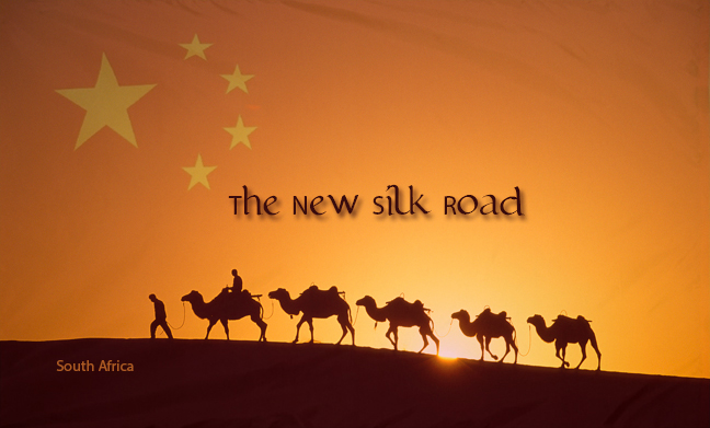 "China - South Africa, Another ""New Silk Road"" Extension"