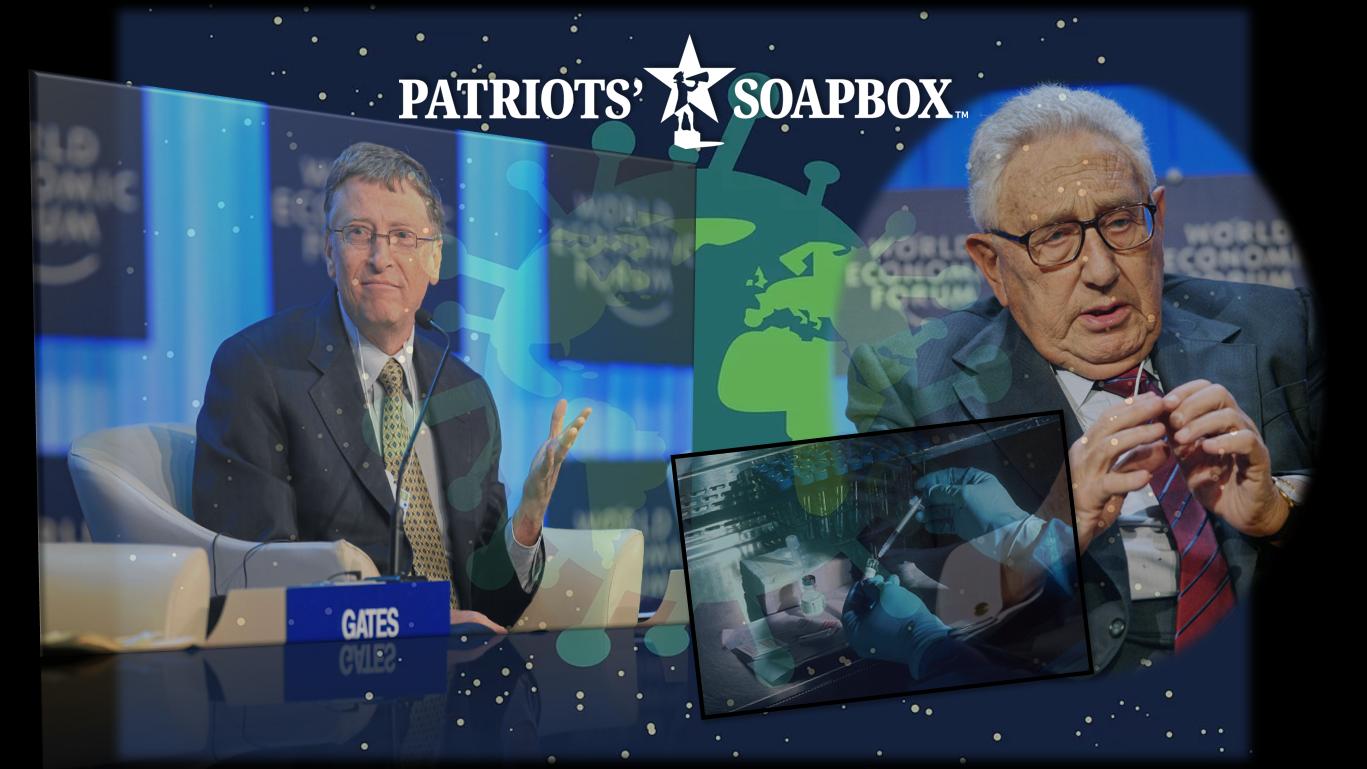 Kissinger & Gates Push Mandatory Vaccines, Extended Lockdowns &