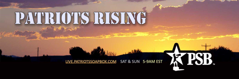 Patriots Rising AM (Sunday)