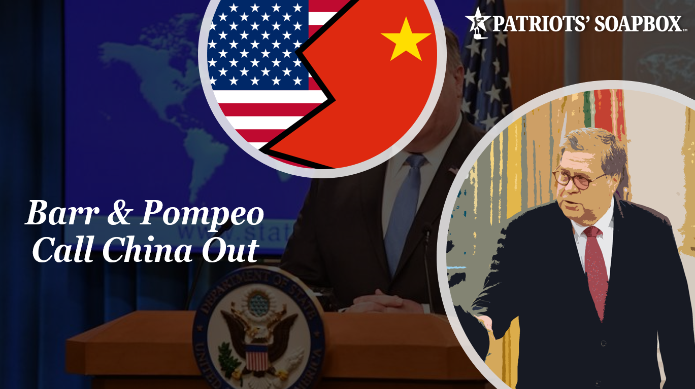 Attorney General Bill Barr & Secretary of State Mike Pompeo Call Out China for Rogue Behavior