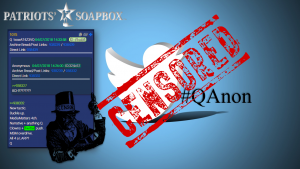 Twitter Proves Once Again It Acts as Both Platform & Publisher; Bans QAnon as MSM Cheers & Conservatives Are Silent