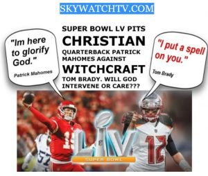 Superbowl LV: A Spiritual Battle Fought in Another Realm?