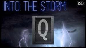 Into The Storm: Fair & Balanced 'Q' Documentary?