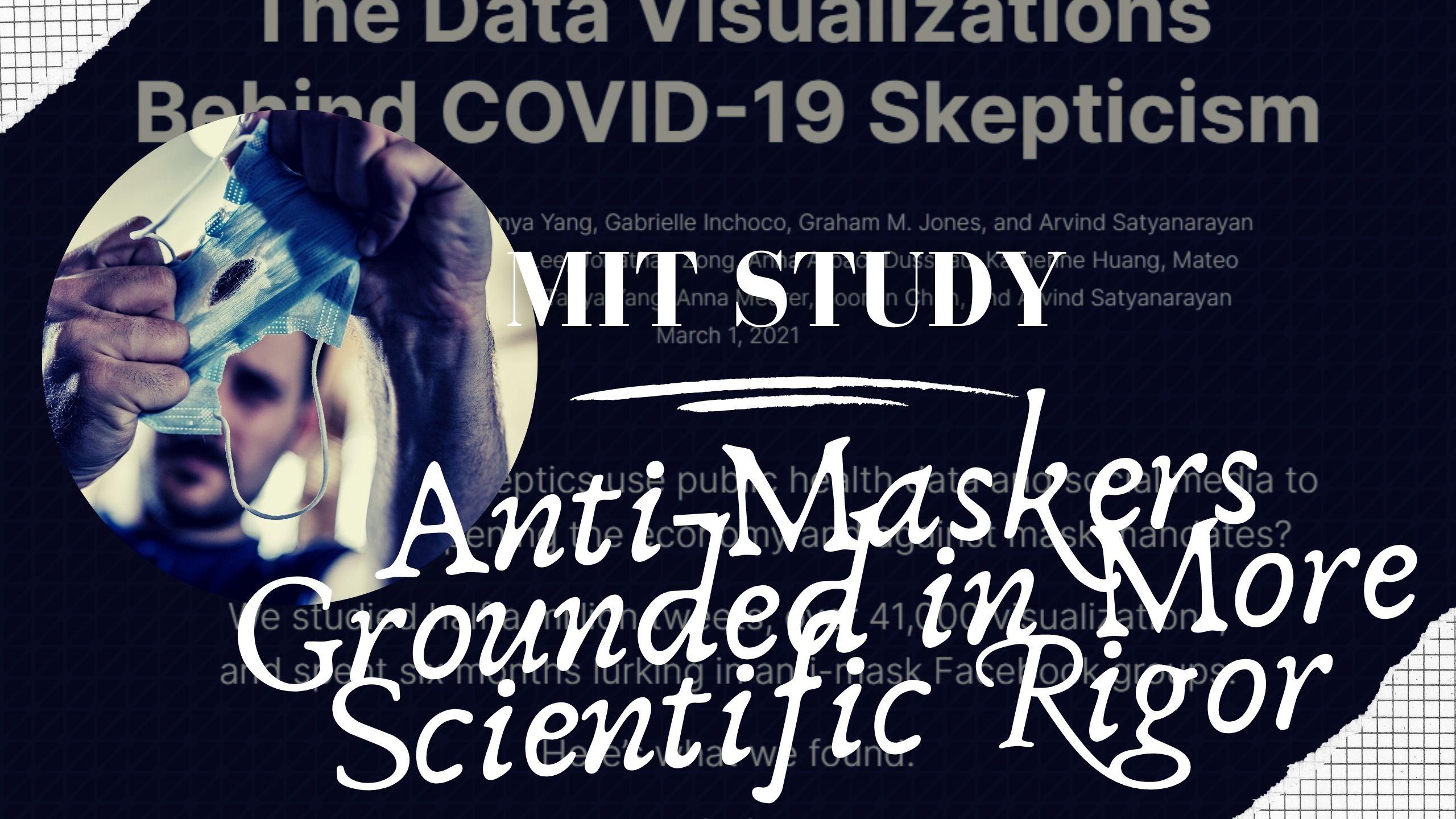 MIT Study: Anti-Maskers
