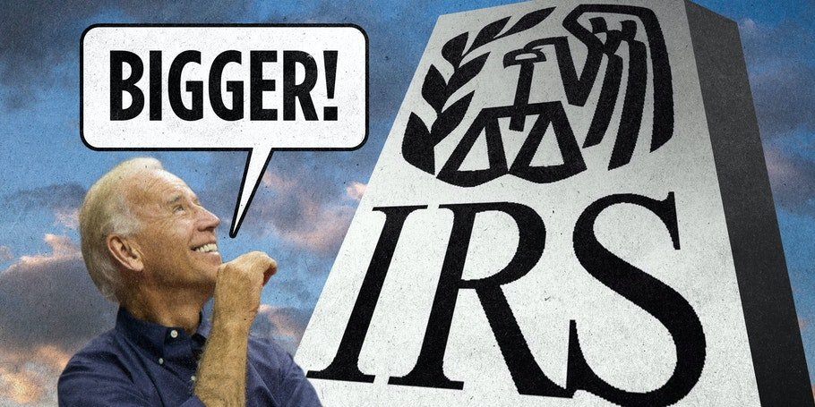 A Big Bad Biden IRS