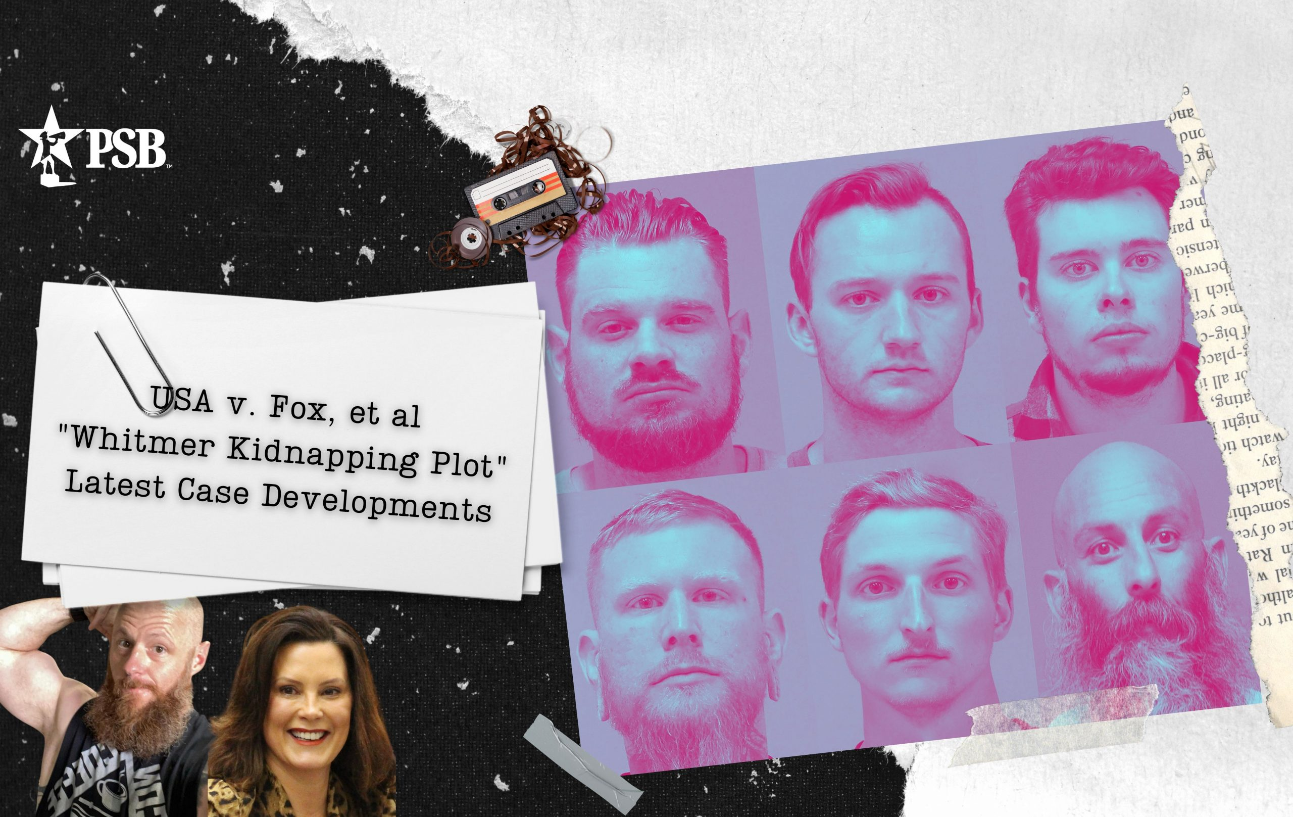 Latest Developments in Whitmer Kidnapping Plot Case & Today's Hearing