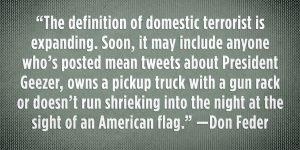 In Brief: I, Domestic Terrorist